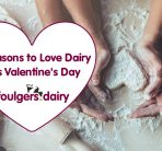 5 REASONS TO LOVE DAIRY THIS VALENTINE'S DAY