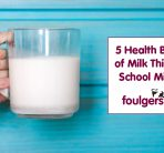 5 HEALTH BENEFITS OF MILK THIS WORLD SCHOOL MILK DAY