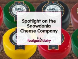 Spotlight on the Snowdonia Cheese Company